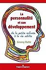 La personnalité et son développement par Ratté