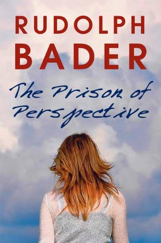 The Prison Of Perspective By [Bader, Rudolph]
