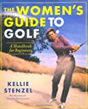 The Women's Guide to Golf: A Handbook - Best Reviews Guide
