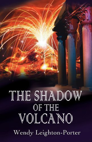 The Shadow of the Volcano by Wendy Leighton-Porter (2013-05-02) par Wendy Leighton-Porter