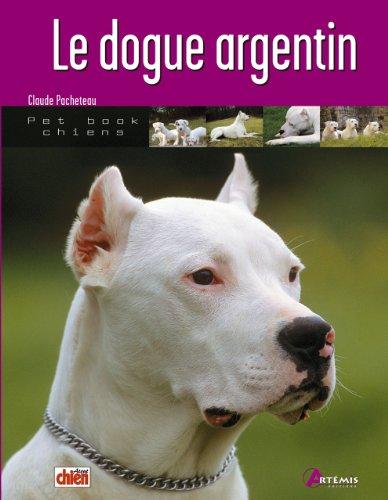 DOGUE ARGENTIN par Pacheteau Claude