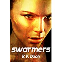 Swarmers: An Apocalyptic Thriller