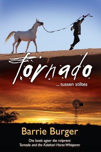 Tornado: tussen stiltes (Afrikaans Edition)