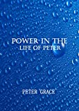 Power in the life of Peter