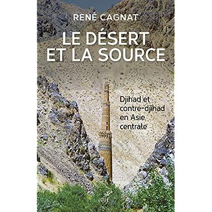 Le désert et la source