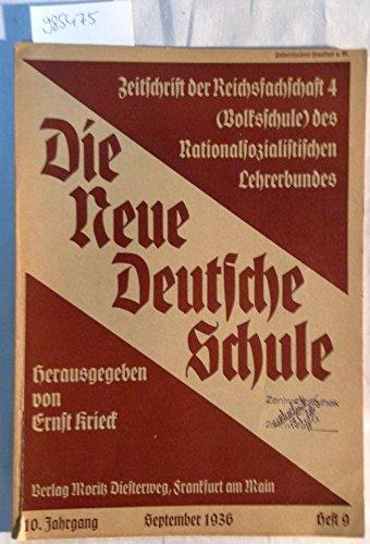 Die neue deutsche Schule 10. Jahrgang Heft 9