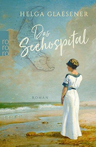 Glaesener, Helga: Das Seehospital
