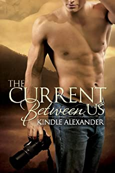 The Current Between Us (English Edition) von [Alexander, Kindle]
