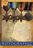 British & Irish Campaign Medals - Volume 2: 1899 to 2009 (British & Irish/Empire Campaign Medals)