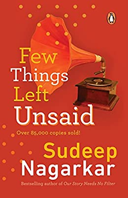 All Sudeep Nagarkar Books List : Few Things Left Unsaid