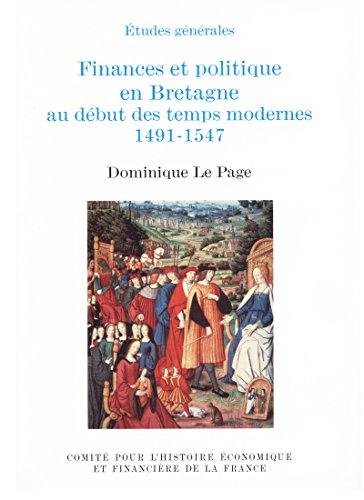 Finances et politique en Bretagne: Au d�...