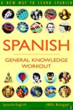 SPANISH - GENERAL KNOWLEDGE WORKOUT #2: A new way to learn Spanish (English Edition)