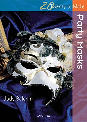 Party Masks (Twenty to Make) (Paper Doll Kostüm Handwerk)