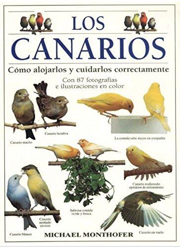 LOS CANARIOS (GUIAS DEL NATURALISTA-AVES EXÓTICAS-PERIQUITOS-CANARIOS) por Michael Monthofer