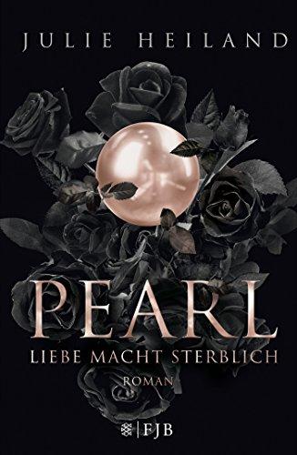 Pearl--Liebe-macht-sterblich-Roman