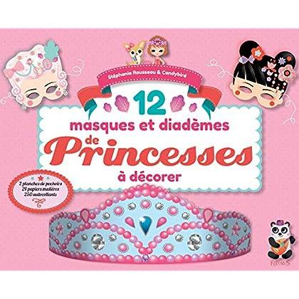 Mes masques et diadèmes de princesses à décorer