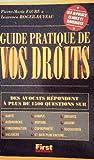 Guide pratique de vos droits, éd.1999