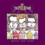 Songtexte von The Push Stars - Paint the Town