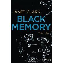 Black Memory: Thriller