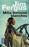 Mille femmes blanches (1)