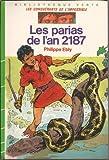 Les Parias de l'an 2187 (Bibliothèque verte)