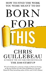 Born for This by Chris Guillebeau (2016-12-24)