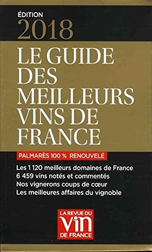 Le guide des meilleurs vins de France 2018 [ The guide to the best wines of France 2018 ] (French Edition)