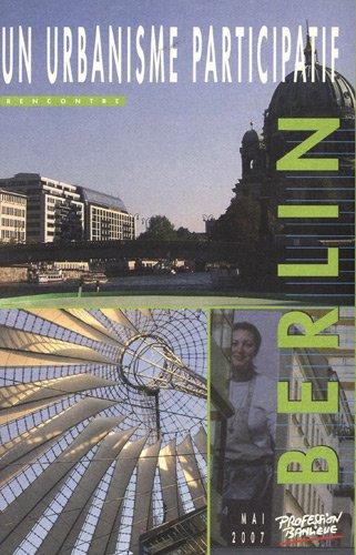 Berlin : Un urbanisme participatif