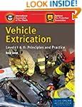 Vehicle Extrication: Levels I & II: P...