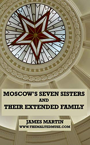 moscows seven sisters and their extended family