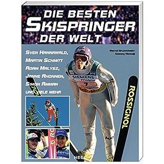 Die besten Skispringer der Welt: Sven Hannawald, Martin Schmitt, Adam malysz, Janne Ahonnen und viele mehr