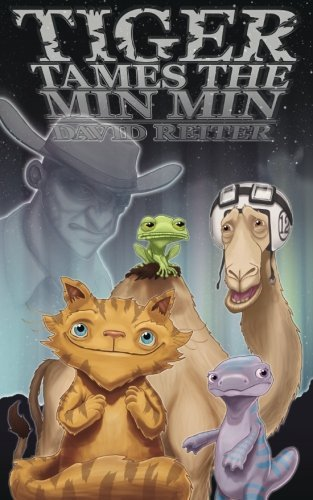 Tiger Tames the Min Min (Project Earth-mend) by David Reiter (2010-09-15)