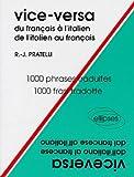 Vice-versa - Du français à l'italien, de l'italien au français, 1000 phrases traduites