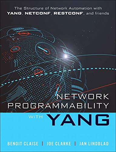 Network Programmability with YANG: Data Modeling-driven Management with YANG