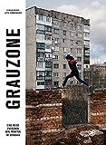 Grauzone: Eine Reise zwischen den Fronten im Donbass