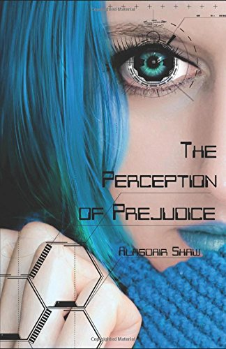 The Perception of Prejudice (Two Democracies: Revolution)