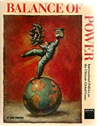 Balance of Power: International Politics As the Ultimate Global Game by Chris Crawford (1986-10-24)
