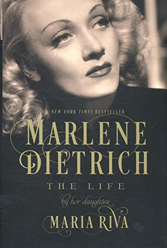 Marlene Dietrich: The Life por Maria Riva