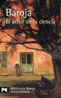 El árbol de la ciencia par Pío Baroja
