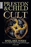 Cult - Spiel der Toten: Special Agent Pendergasts 9. Fall (Ein Fall für Special Agent Pendergast, Band 9)