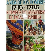 En tiempos de las guerras de encaje y puntilla 1715-1785