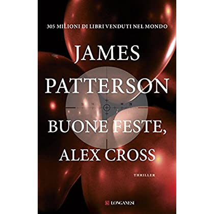 Buone Feste Alex Cross: Un Caso Di Alex Cross