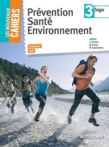 Prvention sant environnement 3e SEGPA