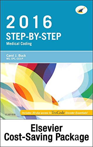 Step-By-Step Medical Coding 2016 Edition - Text, Workbook, 2017 ICD-10-CM for Hospitals Professional Edition, 2017 ICD-10-PCs Professional Edition, ... and AMA 2016 CPT Professional Edition Package