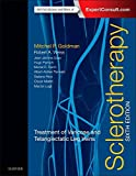 Sclerotherapy: Treatment of Varicose and Telangiectatic Leg Veins, 6e
