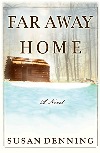 far-away-home-an-historical-novel-of-the-american-west-english-edition