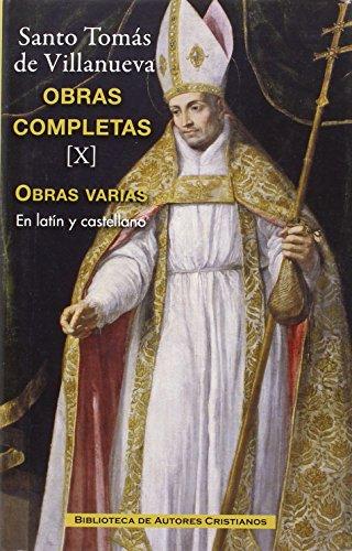 Obras completas de Santo Tomás de Villanueva. X:  Tratados y otros escritos: 10 (MAIOR)