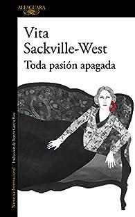 Toda pasión apagada par Vita Sackville-West
