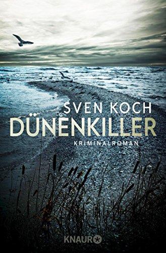 Dünenkiller: Kriminalroman (Ein Fall für Femke Folkmer und Tjark Wolf 3) - Köche Fall