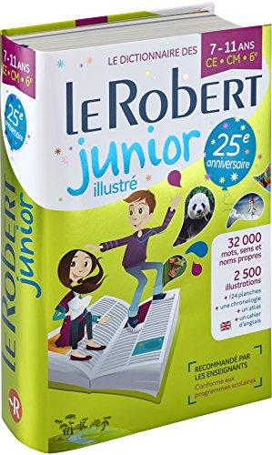 Dictionnaire Le Robert Junior illustré - 7/11 ans - CE-CM-6e - Édition anniversaire par Collectif
